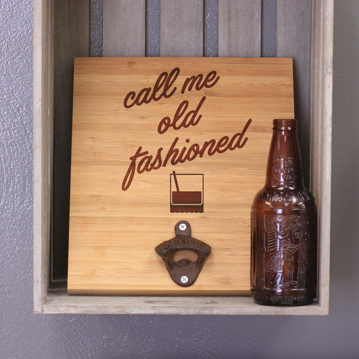 Engraved Bamboo Wall Bottle Opener Call Me Old Fashioned Stamp Out