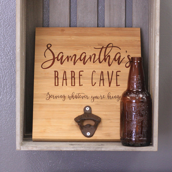 "Personalized Engraved Bamboo Wall Bottle Opener - ""Samanthas Babe Cave"""