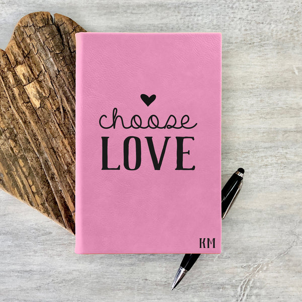 "Custom Journal, Cute Journal, Personalized Journal ""Choose LOVE"""