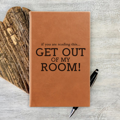 "Custom Journal, Cute Journal, Personalized Journal ""GET OUT"""
