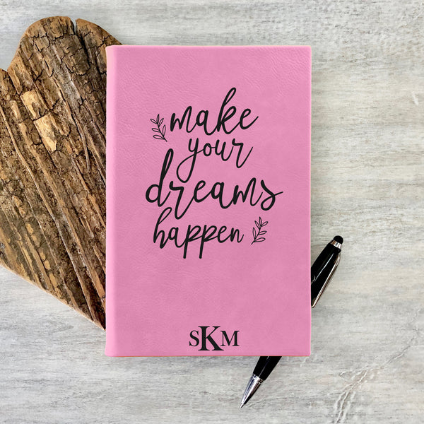 "Custom Journal, Cute Journal, Personalized Journal ""Make your Dreams happen"""