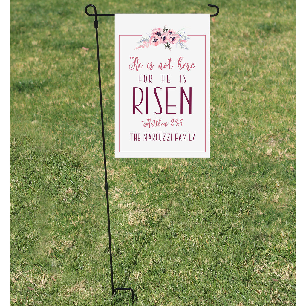 He Is Not Here For He Is Risen Garden Flag Personalized