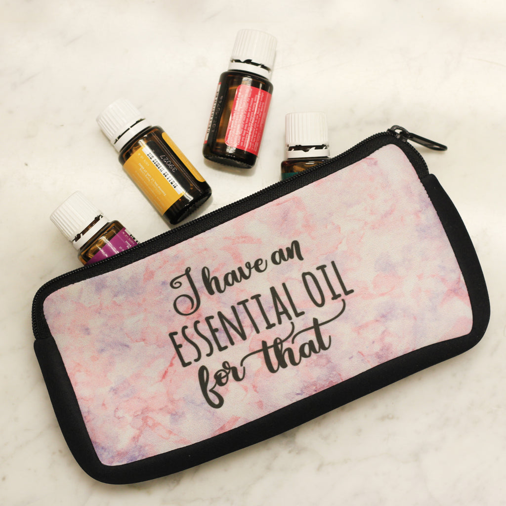 "Essential Oil Bag - ""I Have An Essential Oil For that"""
