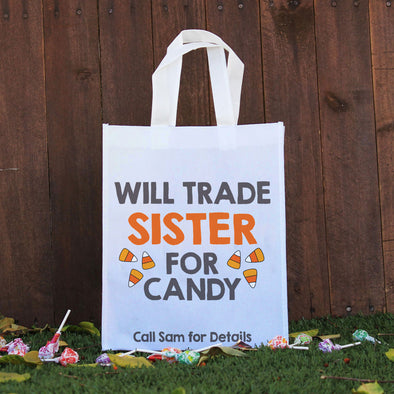 Trick or Treat Bag - Will Trade Sister
