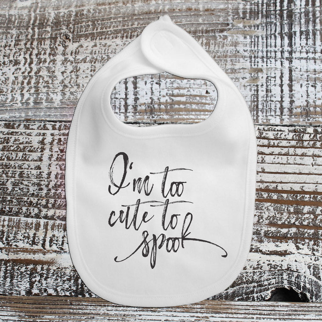 Baby Bib - Too Cute to Spook
