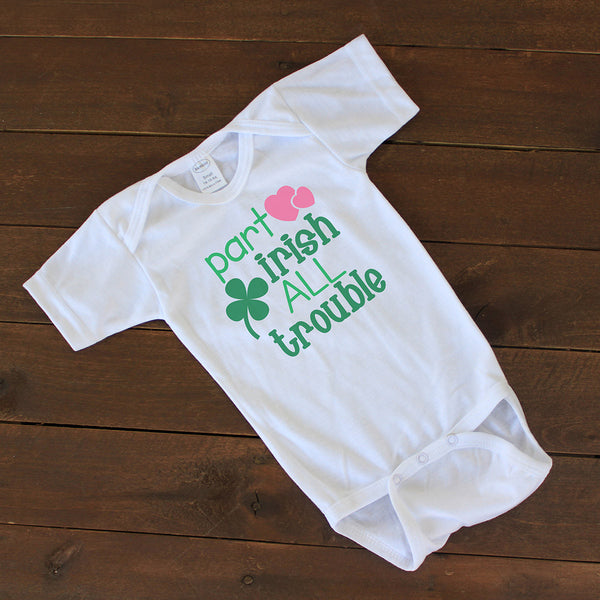"Baby Onesie - ""Part Irish"""