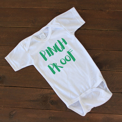"Baby Onesie - ""Pinch Proof"""
