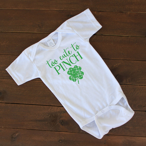 "Baby Onesie - ""Too Cute to Pinch"""