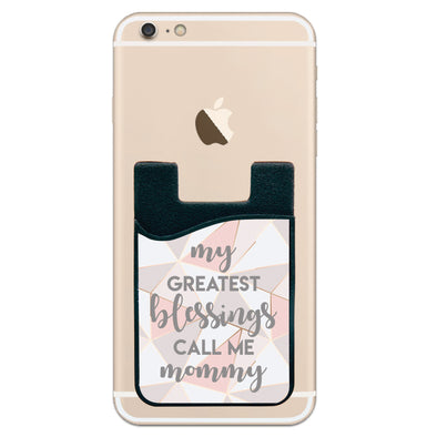 Phone Wallet - My Greatest Blessings Call Me Mommey