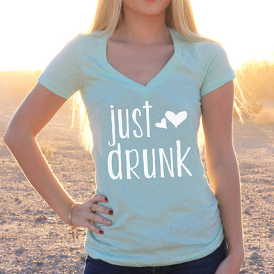 "Women's V-Neck T-Shirt ""Just Drunk"""