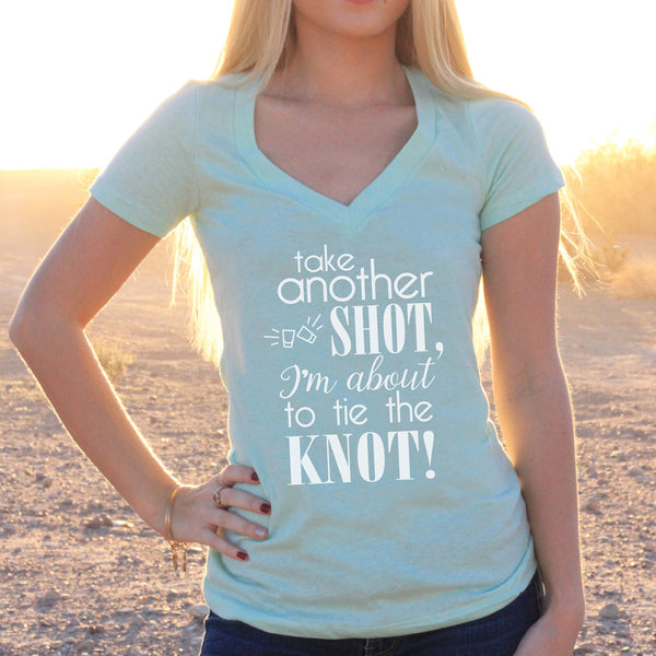 "Women's V-Neck T-Shirt ""Take Another Shot"""