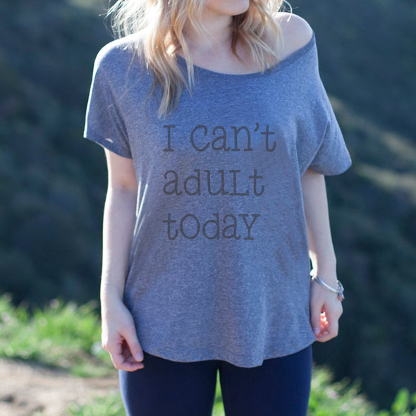 "Women's Graphic Tee ""I can't Adult Today"""