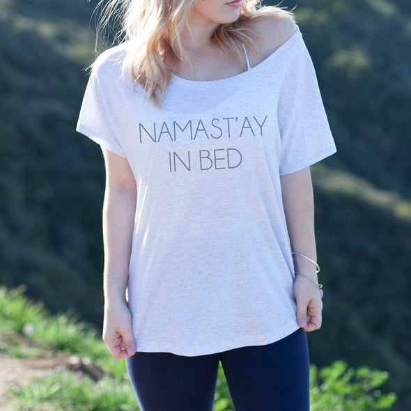 "Women's Graphic Tee ""Namastay in Bed"""