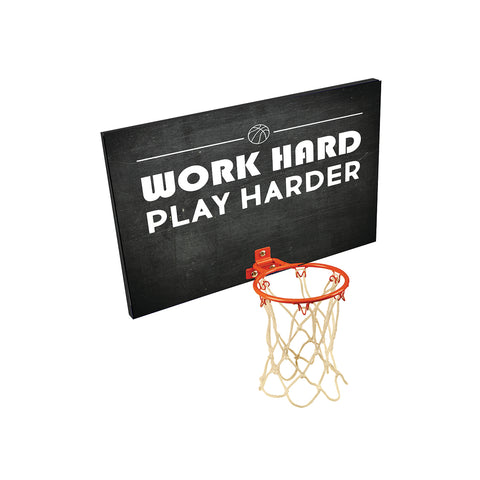 Work Hard Play Harder Basketball Hoop