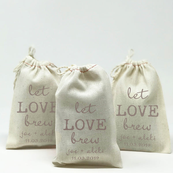 Wedding Favor Bags Let Love Brew