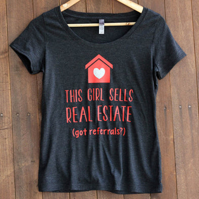 "Women's Graphic Tee ""This Girl Sells Real Estate"""