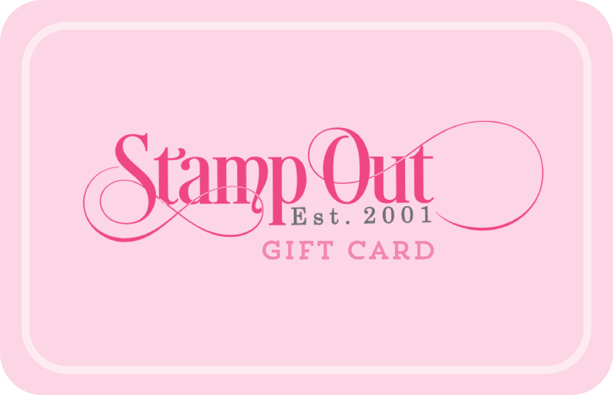 Electronic Gift Card – Stamp Out