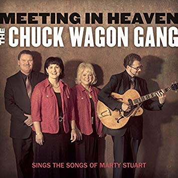 Meeting in Heaven - The Chuck Wagon Gang Sings the Songs of Marty Stuart