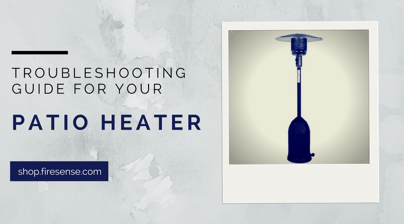 Patio Heater Troubleshooting Guide