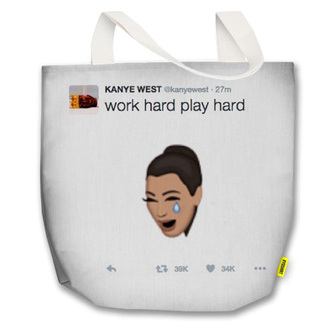 "Kanye Tweet ""Work Hard Play Hard Tote"" featuring Crying Kimoji"