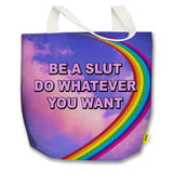 Be a Slut - Tote Bag - officialseanpenn