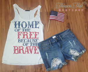 Patriotic Home of the Free Because of the Brave Tank Top White-tops-Forever Fab Boutique