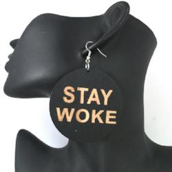 Stay Woke Earrings