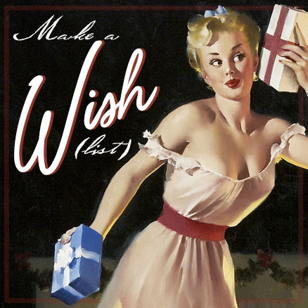 Make a Wish (list)! at RetroGlam.com!
