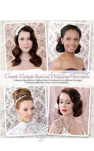 Vintage Hairstyles for Formal Occasions Book by Lauren Rennells