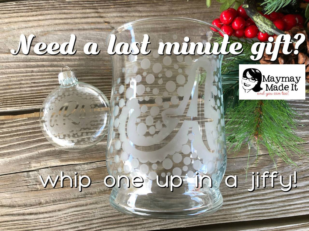 Last Minute Christmas Gift~ Etched Glass