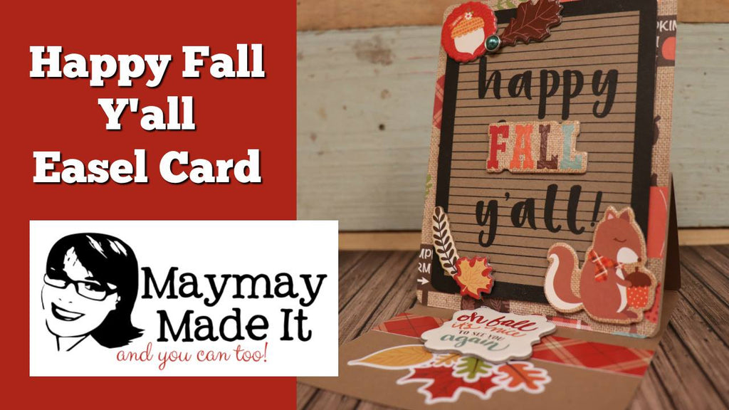 Happy Fall Y'all Easel Card