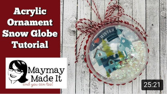 Acrylic Ornament Snow Globe Tutorial