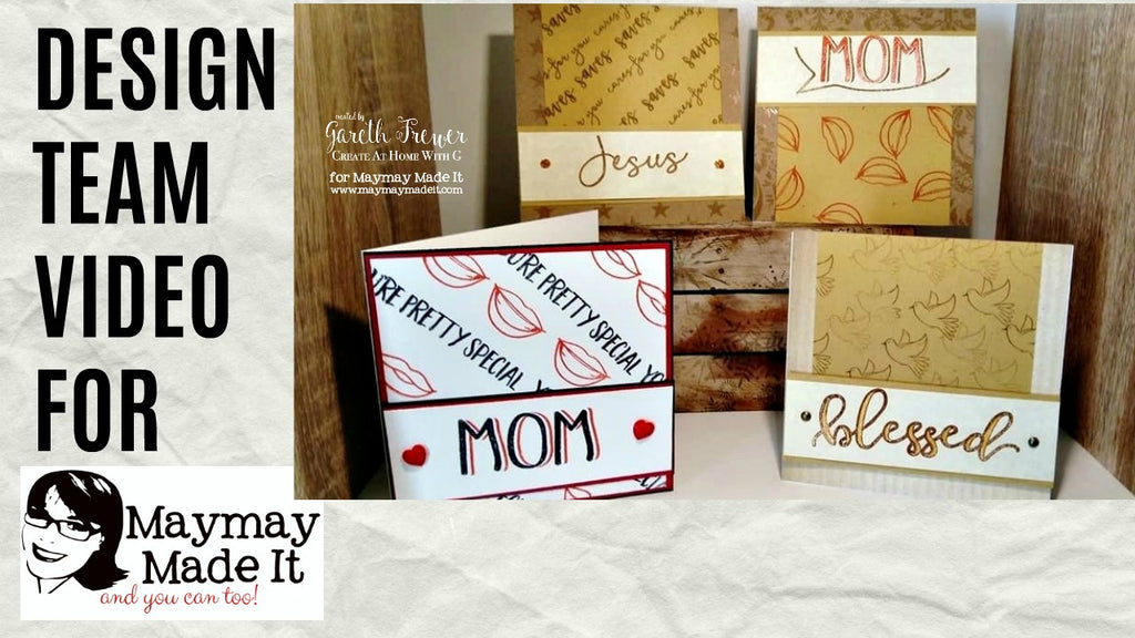 May Design Team Video: A Mothers Day Card
