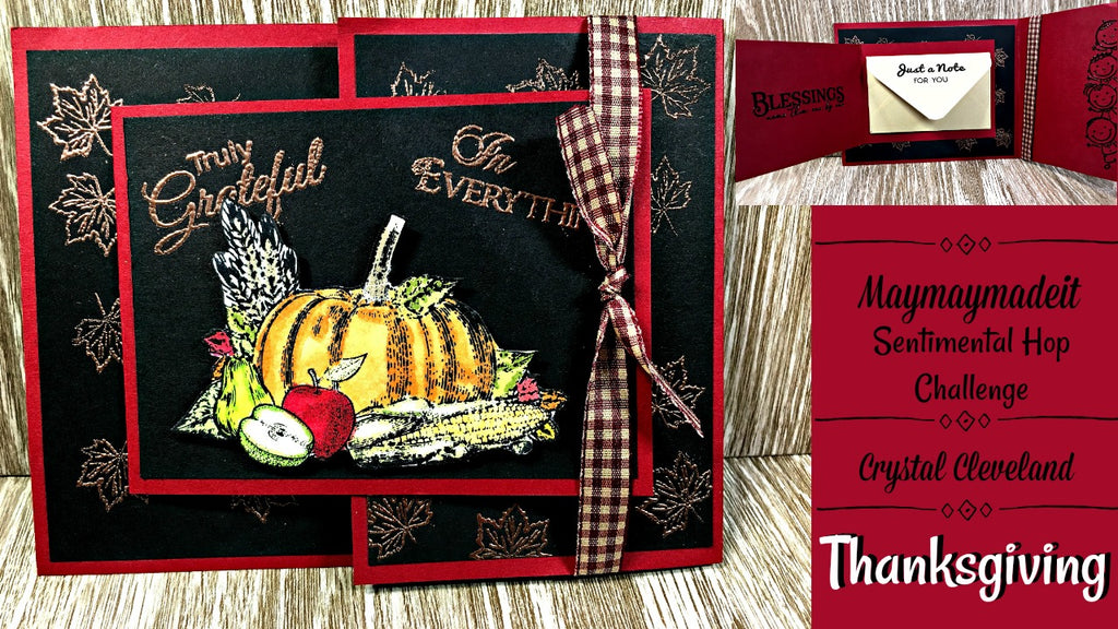 World Card Making Day Mission InCARDible/Thanksgiving/Sentimental by Crystal Cleveland