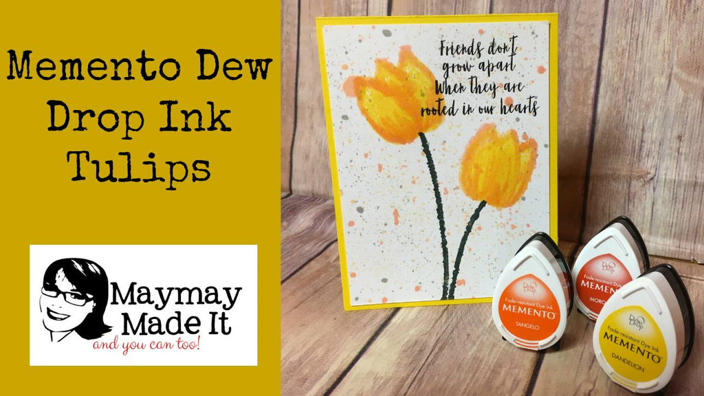 Memento Dew Drop Ink Tulips