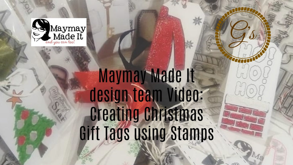 Christmas Gift Tags Using a Multitude of Maymay's Stamp sets
