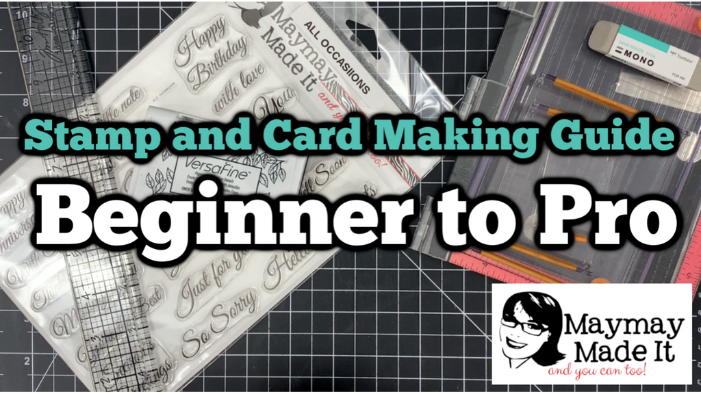 Supply Guide to Stamping and Card Making | Beginner to Pro