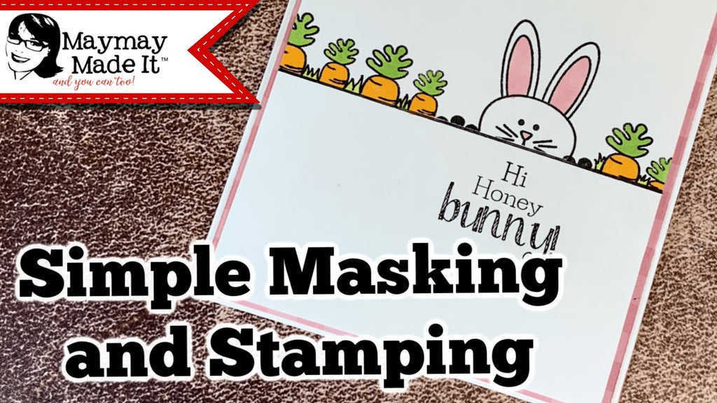 Simple Masking and Stamping Bunny Card