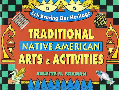 Traditional Native American Arts & Activities