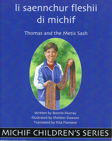 Thomas and the Metis Sash