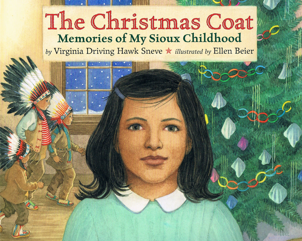 The Christmas Coat-Memories of My Sioux Childhood