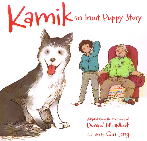 Kamik-An Inuit Puppy Story