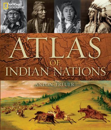 Atlas of Indian Nations, Hardcover