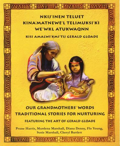 Our Grandmother's Words: Traditional Stories for Nurturing