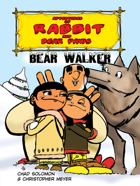 Adventures of Rabbit and Bear Paws: Bear Walker