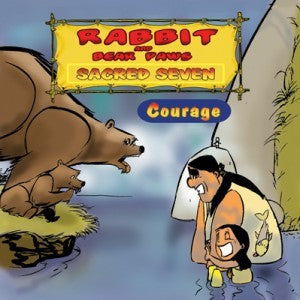 Rabbit and Bear Paws Sacred Seven: Courage