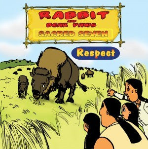 Rabbit and Bear Paws Sacred Seven: Respect