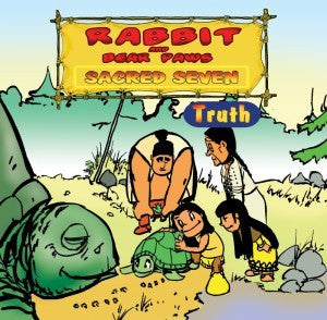 Rabbit and Bear Paws Sacred Seven: Truth