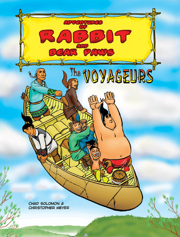 Adventures of Rabbit and Bear Paws: The Voyageurs