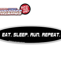 Eat. Sleep. Run. Repeat.  WiperTags